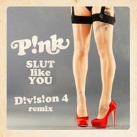 Slut Like You (Division 4 Radio Edit) by Division4