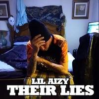 THEY A LIE by THE REAL LIL AIZY