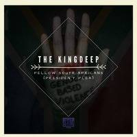 The KingDeep - Fellow South Africans (Presiden't Plea) by STM Records SA