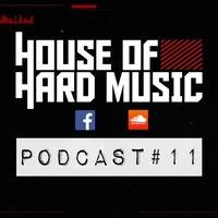 House of Hard Music Podcast #11- Andress Conde Guestmix [HARDCORE] by Andress Conde