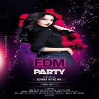 The EDM Party by Dornan In The Mix