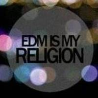 EDM Is My Religion #048 ( Festival Mix #4) by moses kaki