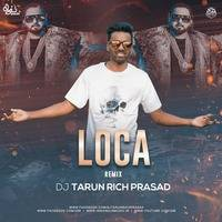 Loca-Yo Yo Honey Singh (Remix) DJ Tarun Rich Prasad by INDIAN DJS MUSIC - 'IDM'™