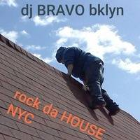 Dj Bravo brooklyn - rock da HOUSE NYC 2019-08-02 by DJ_Bravo_Brooklyn