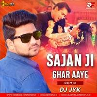 Sajan Ji Ghar Aaye (Remix) Dj JYK (RemixFun.In) by Remixfun.in