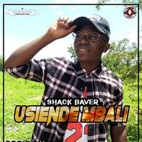 Shack baver-usiende mbali (official audio)  by Tausi News
