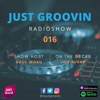 Just Groovin Radio Show 016 by Just Groovin