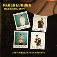 PAULO LONDRA - SOLO PIENSO EN TI by Remixers Mundiales