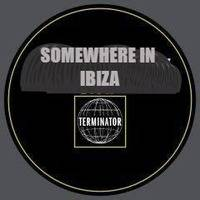 Somewhere In Ibiza (house mix) by Ralph Aftermath