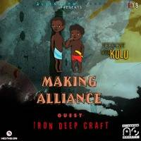 Making Alliance #19 Podcast With Kulu by Making Alliance