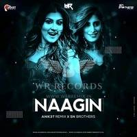 Nagin (Remix) - SN Brothers X Aniket Remix by WR Records