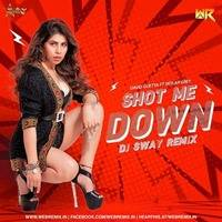 Shot Me Down (Remix) - DJ Sway by WR Records