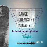 Dance Chemistry Podcasts [Exclusive mix 21 by Vejah] Vaal Rooftop lounge dj set. by Dance Chemistry Podcasts