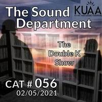Show 56 - The Double K Show || KUAAFM.ORG || KUAA 99.9FM || SLC,UT by Gimme2 & The Sound Department