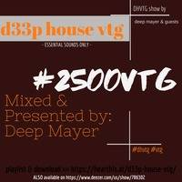 d33p house vtg mixed By Deep Mayer (2500 vtg) by D33p House vtg