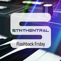 Synthentral 20200221 Flashback Friday by Synthentral