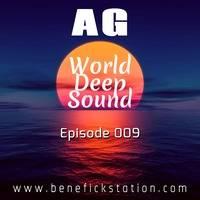 AG - World Deep Sound (House & Disco Mix) (Episode 009) (08.09.2020) by BenefickStationRadio