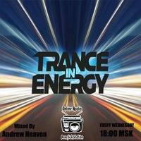 Andrew Heaven - Trance in Energy (Episode 195) (11.11.2020) by BenefickStationRadio