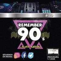 Remember 90´s Radio Show by Floid Maicas - Programa Nº 1 by Remember 90´s Radio Show