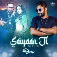 Saiyaan Ji - Yo Yo Honey Singh (Club Remix) DJ Rajesh by WiderDJS™©