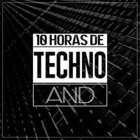 10 Horas de Techno - Marchz Garcia by Marchz Garcia