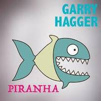 Garry Hagger - Piranha (Funkhauser Remix) by Funkhauser - FH Records