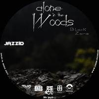 Judge Jazzid - Alone in the Woods Black Zero by Judge Jazzid